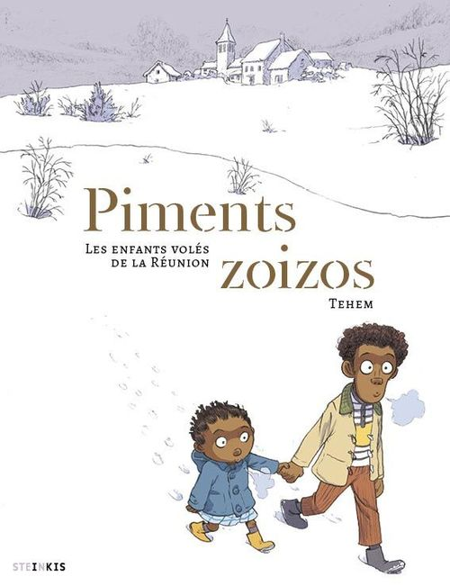 Piments zoizos ; les enfants oubliés de la Réunion