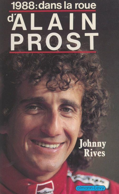 1988 : dans la roue d'Alain Prost