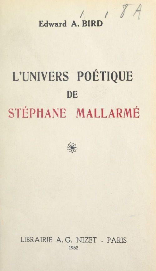 L'univers poétique de Stéphane Mallarmé