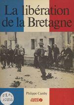 La Libération de la Bretagne