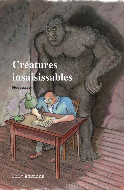 Créatures inssaisissables
