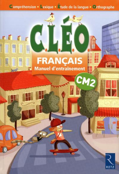 Cleo; Cm2 ; Francais ; Manuel D'Entrainement