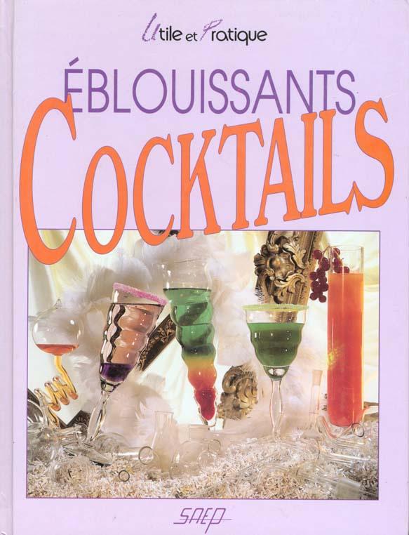 Eblouissants cocktails