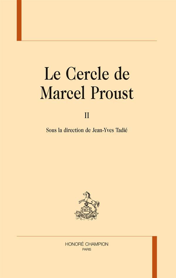 Le cercle de Marcel Proust t.2