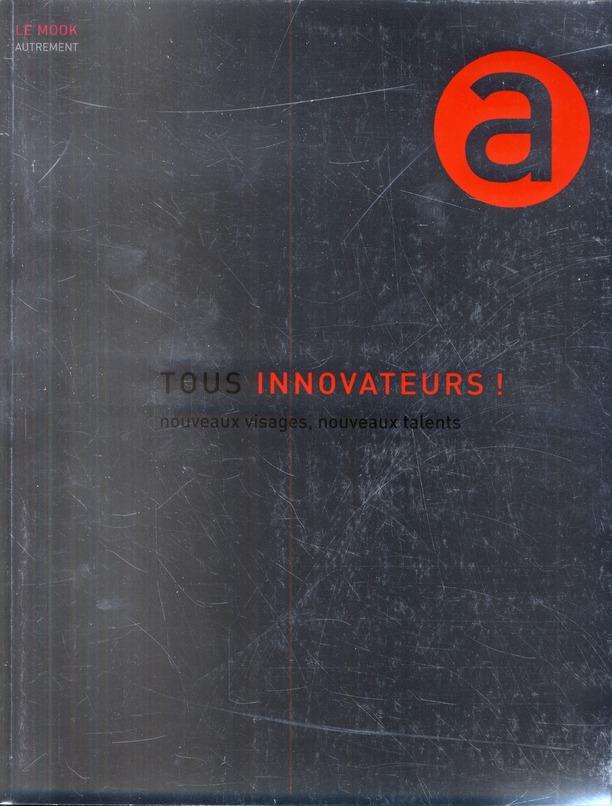 Les nouveaux visages de l'innovation