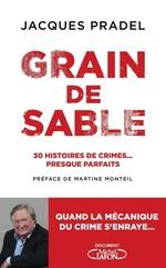 Vente Livre Numérique : Grain de sable - 30 histoires de crimes... presque parfaits  - Jacques Pradel