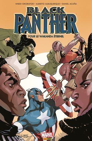 Black Panther ; pour le wakanda éternel