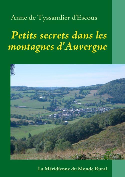 Petits secrets dans les montagnes d'Auvergne