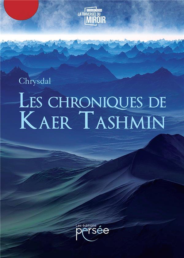 Les chroniques de Kaer Tashmin