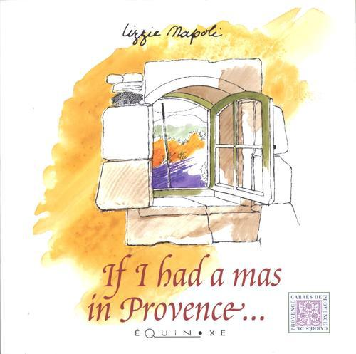 If i had a mas en provence