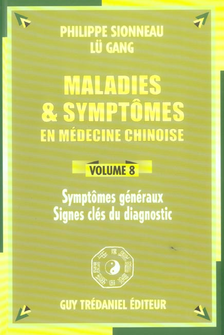 Maladies Et Symptomes En Medecine Chinoise Vol.8