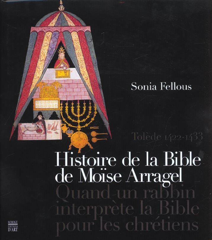 Histoire de la bible de moise arragel tolede 1422-1433 bible dable