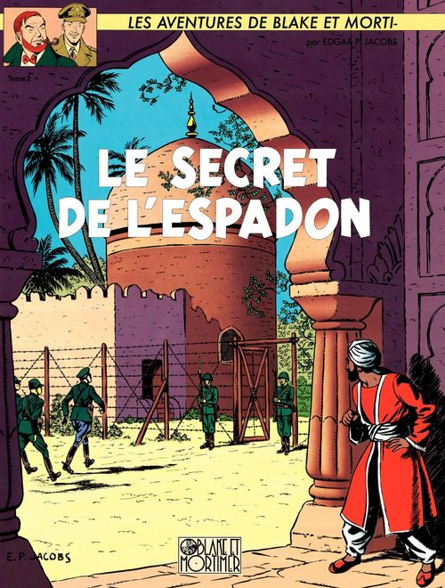 Blake et Mortimer T.2 ; le secret de l'Espadon t.2