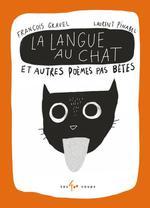 Couverture de La Langue Au Chat Et Autres Poemes Pas Betes