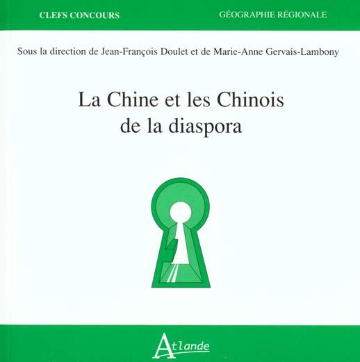 La Chine et les chinois de la diaspora