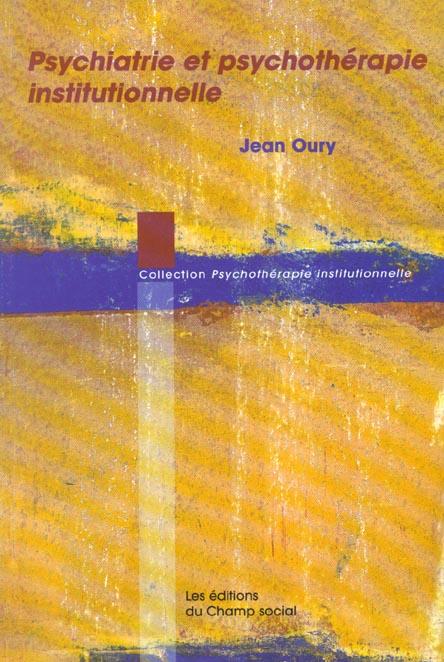 Psychiatrie et psychotherapie institutionnelle