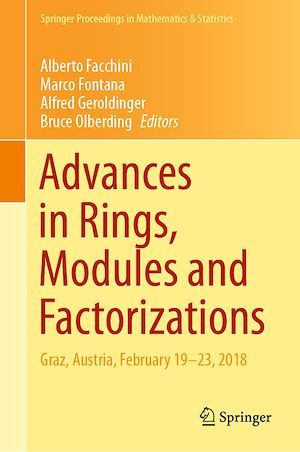 Vente E-Book :                                    Advances in Rings, Modules and Factorizations - Alberto Facchini  - Bruce Olberding  - Marco Fontana  - Alfred Geroldinger