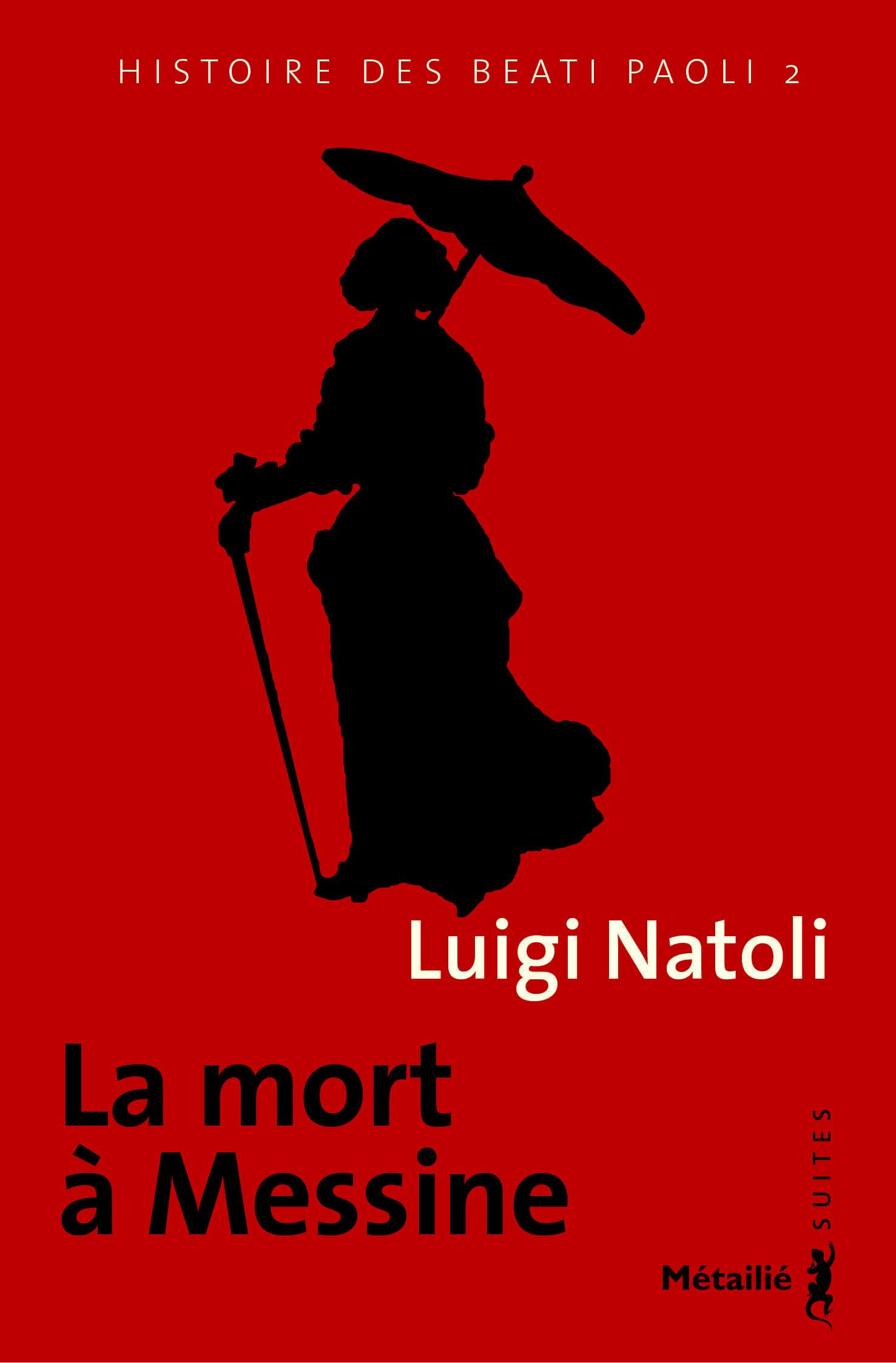 Histoire des Beati Paoli t.2 ; la mort à Messine