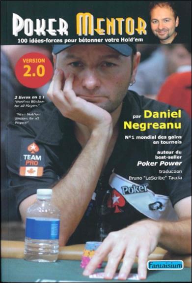 Poker mentor ; 100 idées-force pour bétonner votre hold'em ; version 2.0