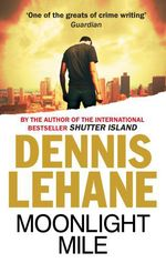 Vente Livre Numérique : Moonlight Mile  - Dennis Lehane