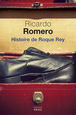 Vente Livre Numérique : Histoire de Roque Rey  - Ricardo ROMERO