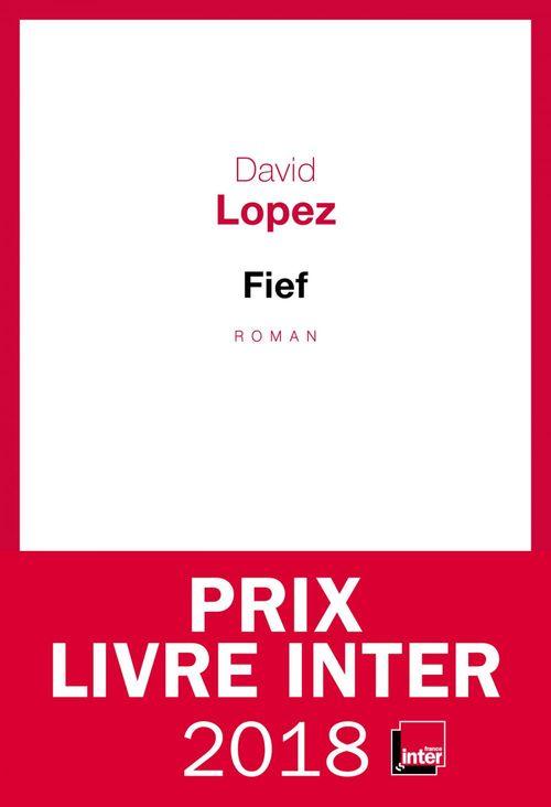 Fief - Prix du Livre Inter 2018