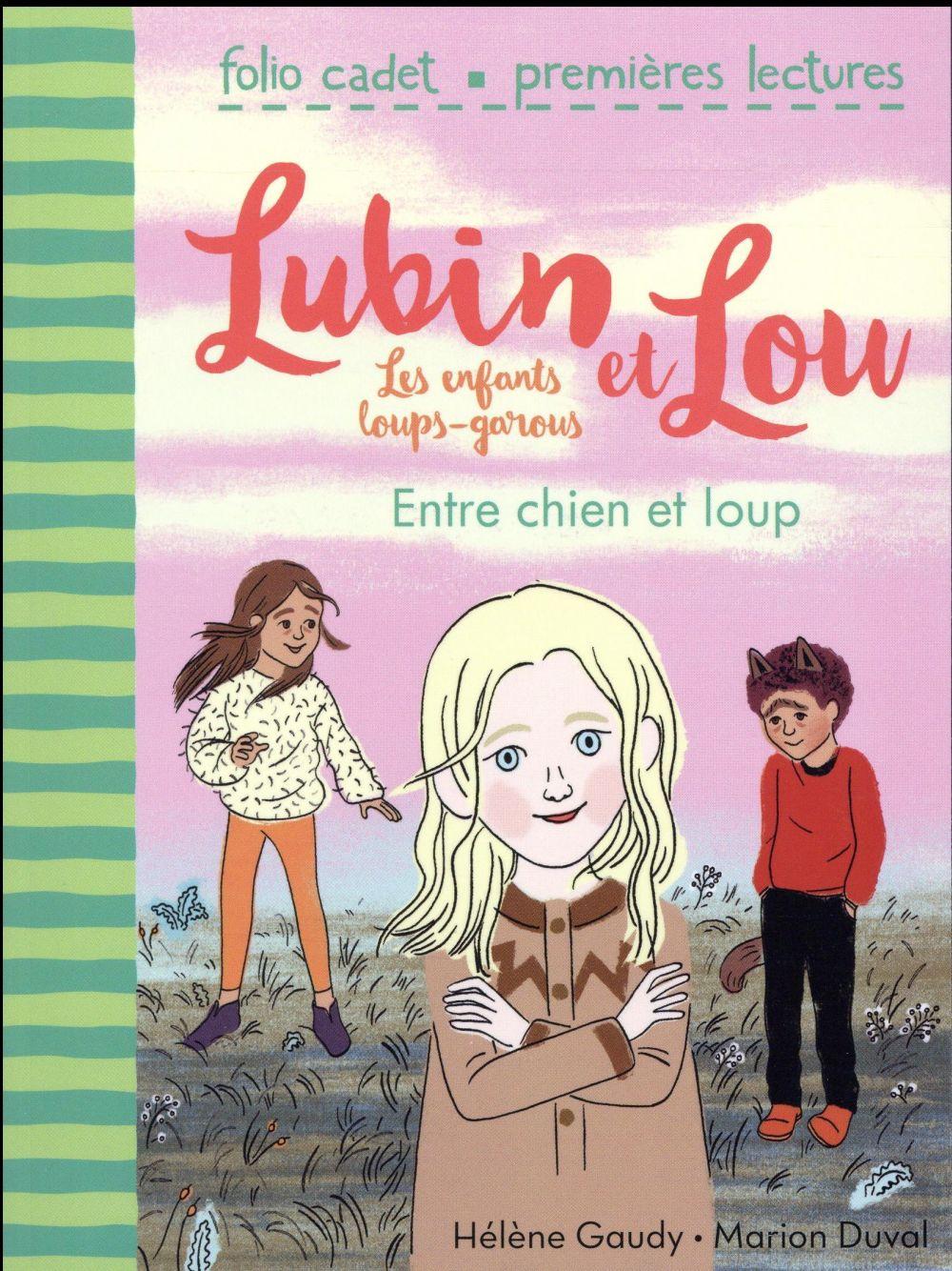 Lubin et Lou ; les enfants loups-garous T.3 ; entre chien et loup