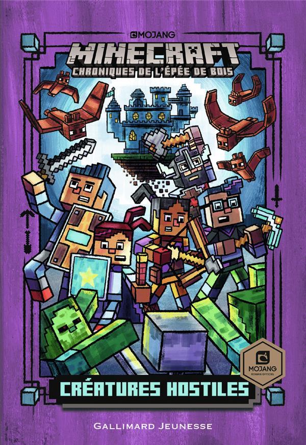 Minecraft - chroniques de l'épée de bois T.2 ; créatures hostiles