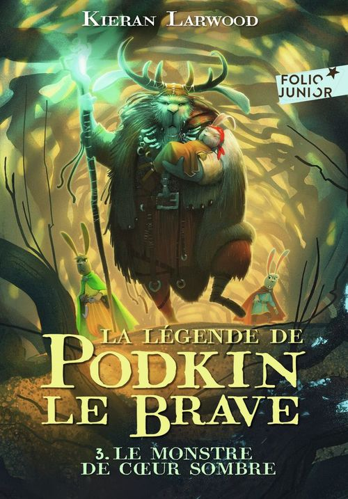 La légende de Podkin Le Brave (Tome 3) - Le monstre de Coeur sombre