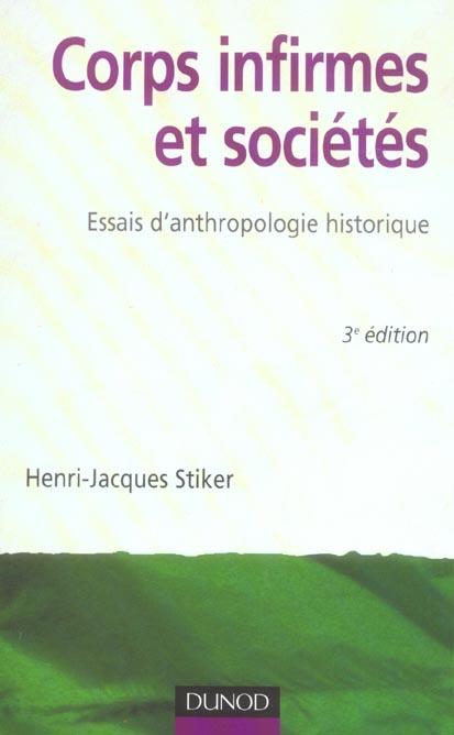 Corps Infirmes Et Societes ; Essais D'Anthropologie Historique (3e Edition)