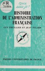 Vente Livre Numérique : Histoire de l'administration française  - Jean Tulard - Guy Thuillier