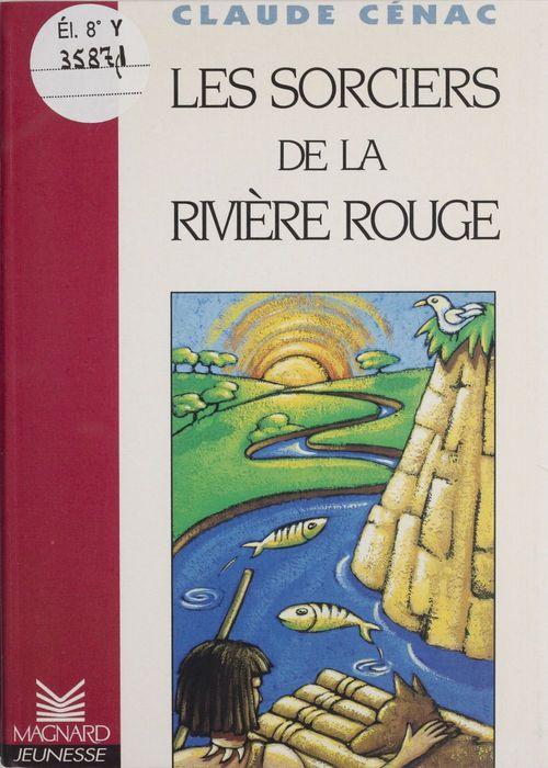 Les sorciers de la riviere rouge