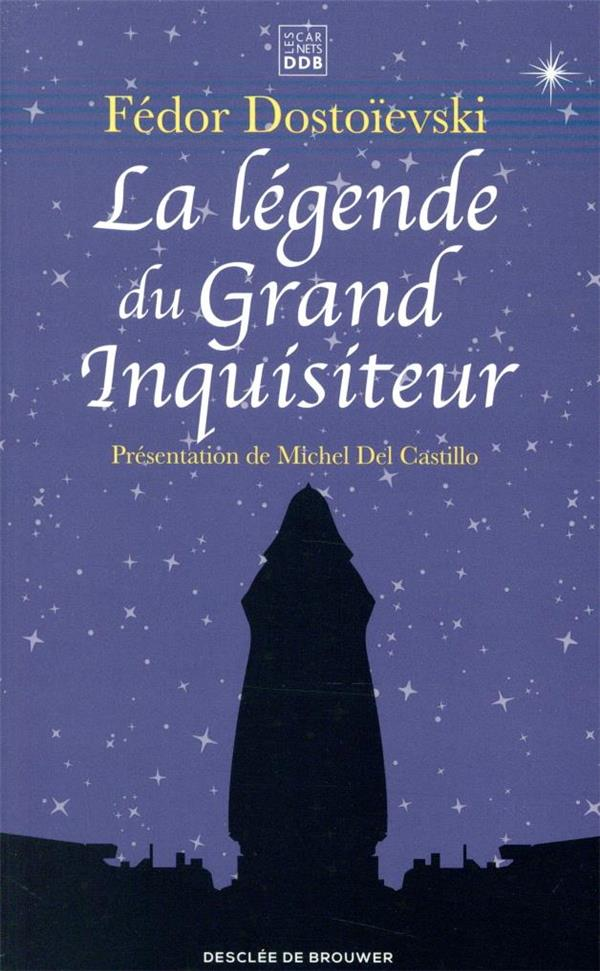LA LEGENDE DU GRAND INQUISITEUR