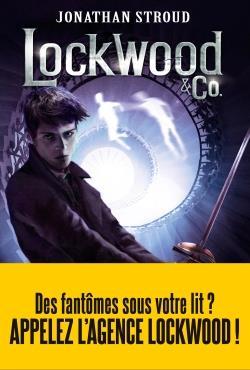 LOCKWOOD ET CO  T3 LE GARCON QUI MURMURE - LE GARCON FANTOME Stroud Jonathan