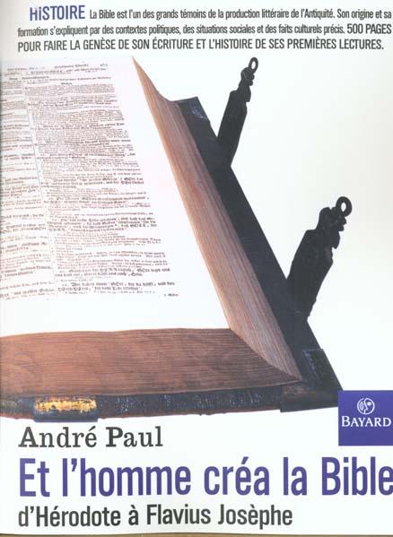 Et l'homme créa la Bible ; d'Hérodote à Flavius Josèphe