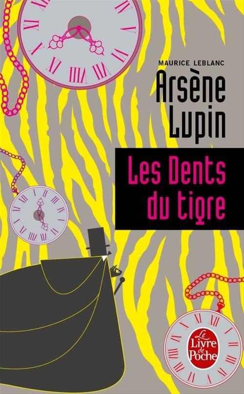 Arsène Lupin ; les dents du tigre