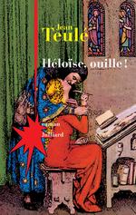 Vente Livre Numérique : Héloïse, ouille !  - Jean Teulé
