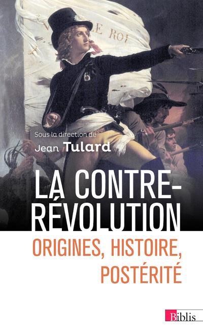 La contre-révolution ; origines, histoire, postérité