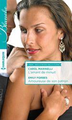 Vente Livre Numérique : L'amant de minuit - Amoureuse de son patron  - Emily Forbes - Carol Marinelli