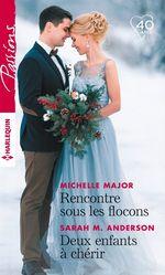 Vente EBooks : Rencontre sous les flocons - Deux enfants à chérir  - Sarah M. Anderson - Michelle Major
