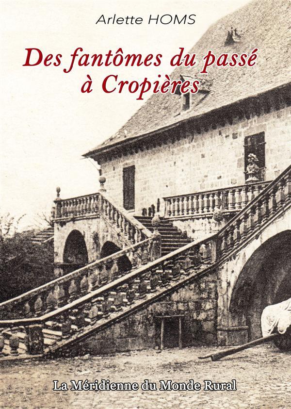 des fantômes du passé à Cropières