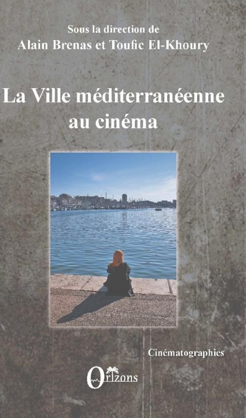 La ville méditerraneenne au cinéma