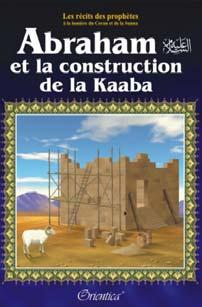 Abraham et la construction de la Kaaba
