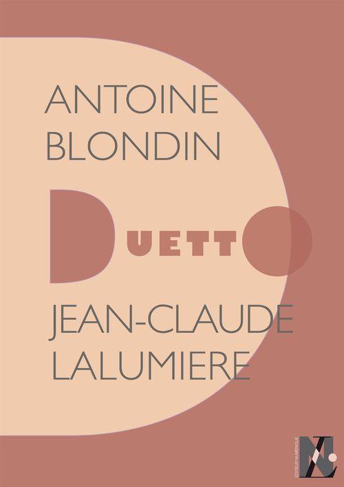 Vente EBooks : Antoine Blondin - Duetto  - Jean Claude Lalumière