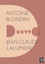 Vente EBooks : Antoine Blondin - Duetto  - Jean-Claude Lalumière