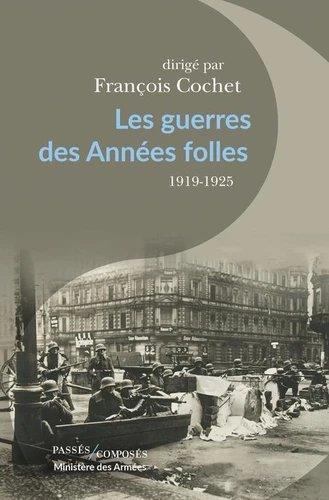 Les guerres des Années folles, 1919-1925