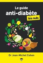 Vente Livre Numérique : Le guide anti-diabète pour les nuls  - Jean-Michel COHEN