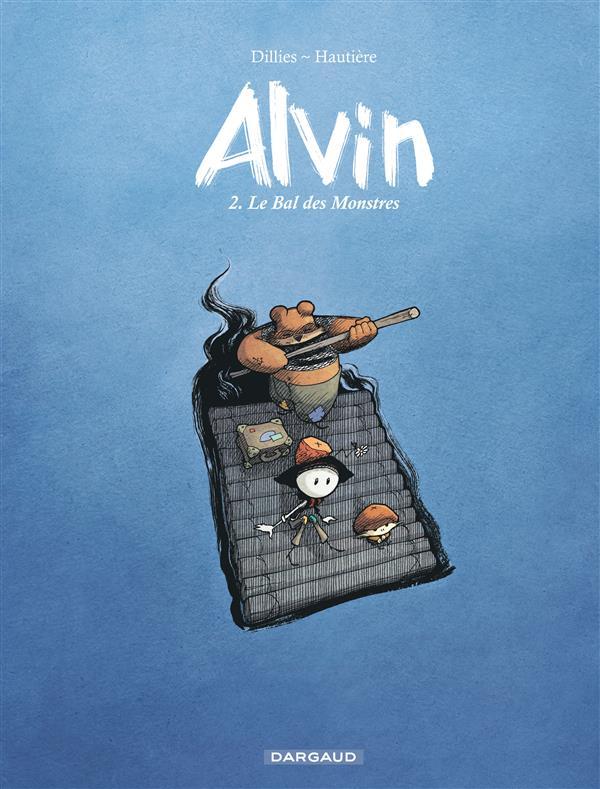 Alvin t.2 ; le bal des monstres