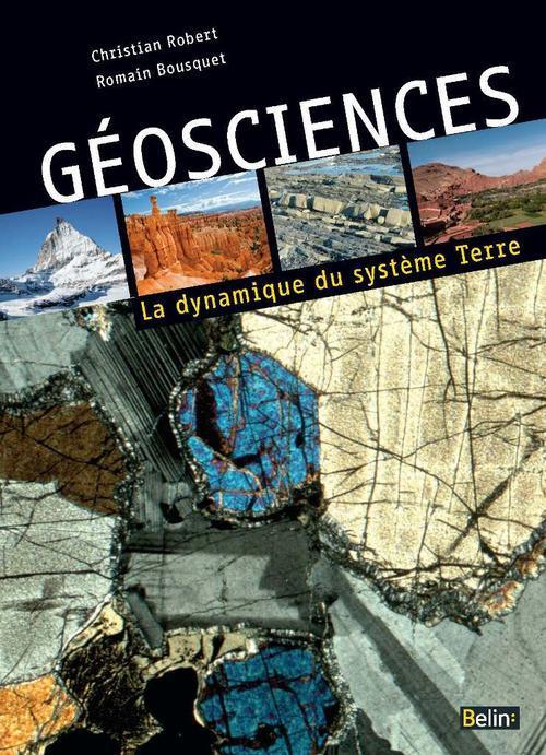 Géosciences ; la dynamique du système Terre