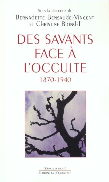 Des savants face à l'occulte, 1870-1940